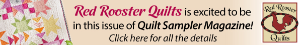 Red Rooster Fabrics - Quilt Sampler Magazine