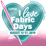 150-I Love Fabric Days